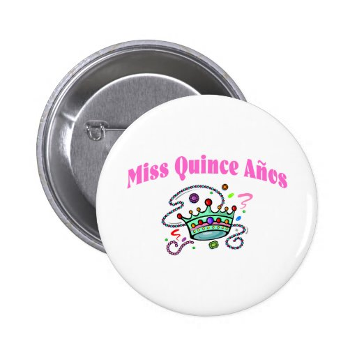 Miss Quince Anos Pin