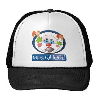 Miss Quote Cap Mesh Hat