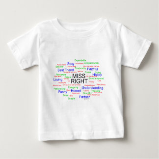 Miss Right Baby T-Shirt