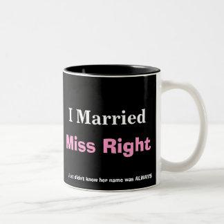 MISS RIGHT read the fine print Coffee Mug
