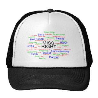 Miss Right Trucker Hat