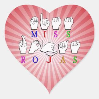 MISS ROJAS FINGERSPELLED ASL NAME SIGN HEART STICKER