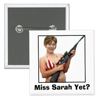 Miss Sarah Yet? 2 Inch Square Button