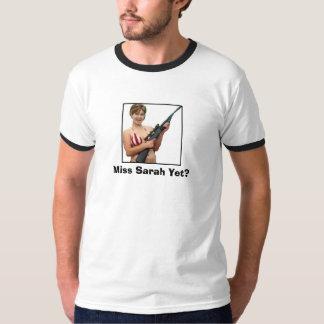 Miss Sarah Yet? T-Shirt