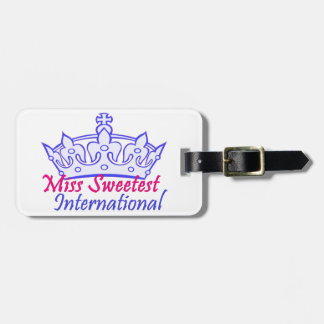 Miss Sweetest Pageant items Luggage Tag