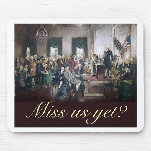 miss us yet constitutional convention founders mouse pad