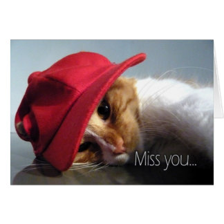 Miss You - Cute Cat Wearing Red Cap Greeting Card