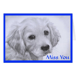 Miss  You Golden Retriever Puppy Drawing Card