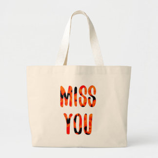 Miss you large tote bag