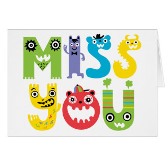 Miss You Monster Card