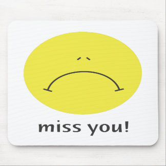 Miss You! Mousepad