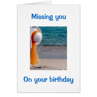 MISS YOU, OUR WALKS/TALKS ON YOUR BIRTHDAY CARD
