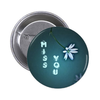 Miss You Pinback Button