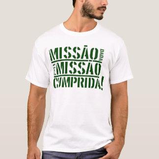 Missão dada é missão cumprida T-Shirt