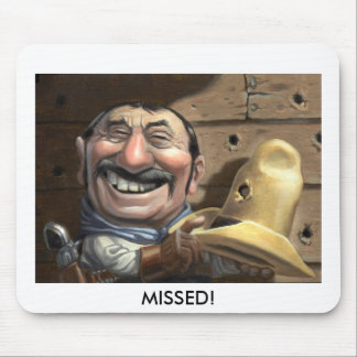 MISSED! MOUSE PAD