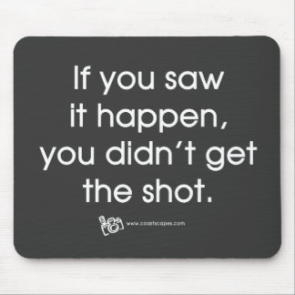 Missed Shot Quote Mouse Pad
