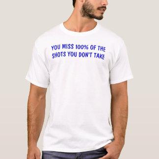 missed shot T-Shirt