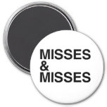 MISSES AND MISSES -.png Refrigerator Magnets