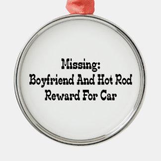 Missing Boyfriend And Hot Rod Reward For Car Metal Ornament
