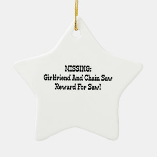 Missing Girlfriend And Chainsaw Reward For Saw Ceramic Ornament