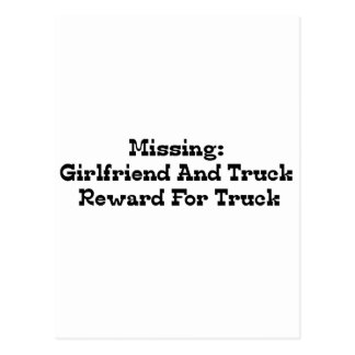 Missing Girlfriend And Truck Reward For Truck Postcard