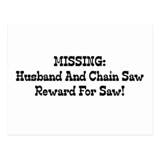 Missing Husband And Chainsaw Reward For Saw Postcard