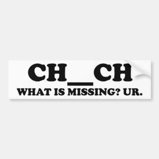 Missing In Church Car Bumper Sticker