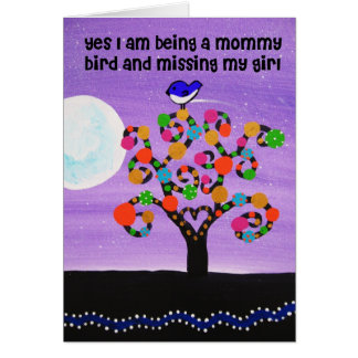 Missing my Daugher Greeting Card