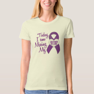 Missing My Mother-In-Law 1 (Purple Ribbon) T Shirt