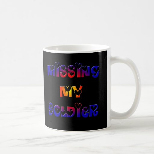 Missing my Soldier Coffee Mugs