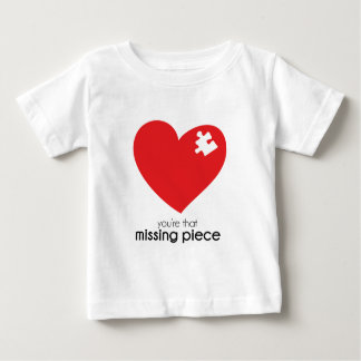 Missing Piece of my Heart Baby T-Shirt
