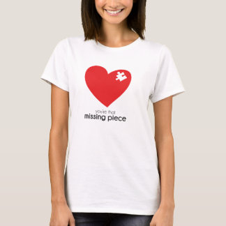 Missing Piece of My Heart (Front+Back) T-Shirt