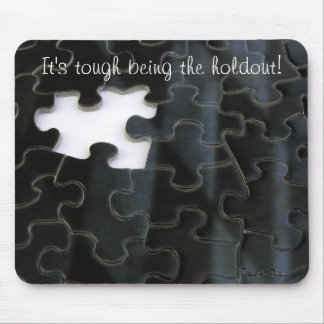 Missing Puzzle Piece Mouse Pad