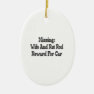 Missing Wife And Rat Rod Reward For Car Ceramic Ornament
