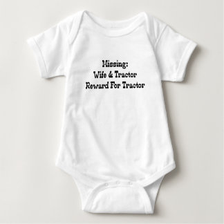 Missing Wife And Tractor Reward For Tractor Baby Bodysuit