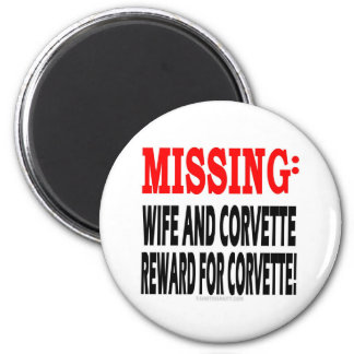 Missing Wife & Corvette Reward for Corvette Magnet