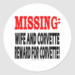 Missing Wife & Corvette Reward for Corvette Round Stickers