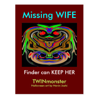 MISSING WIFE .. finder can keep her Postcard