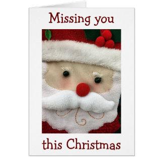 """""""MISSING YOU"""" AT CHRISTMAS-SENT SANTA TO SAY..... CARD"""