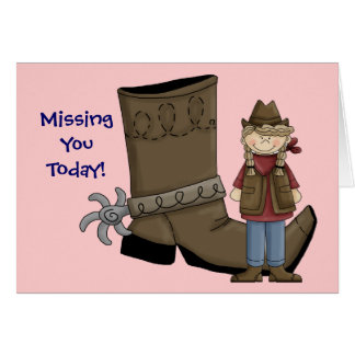 Missing You Boot & Cowgirl - Western Greeting Card