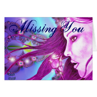 Missing You* Card