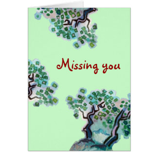 """""""Missing You"""" Card"""