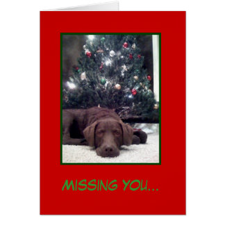 Missing You... Christmas Greeting Card