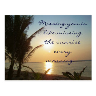Missing You is Like Missing the Sunrise Postcard