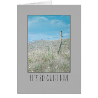 Missing you, it's so quiet here rural fencepost card