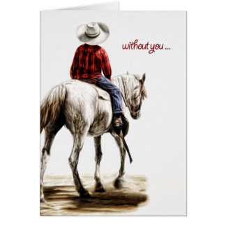 Missing You Lonesome Cowboy Western Theme Card