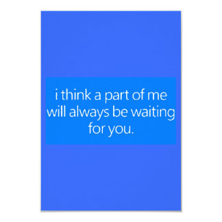 MISSING YOU LOVE QUOTES I THINK A PART OF ME WILL CARD
