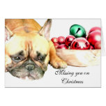 Missing you on Christmas French Bulldog card