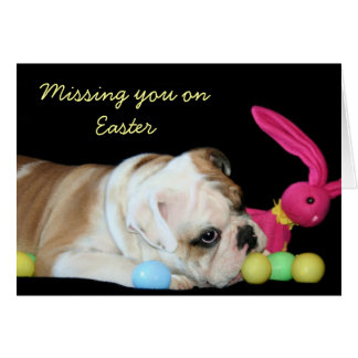 Missing you on Easter bulldog greeting card