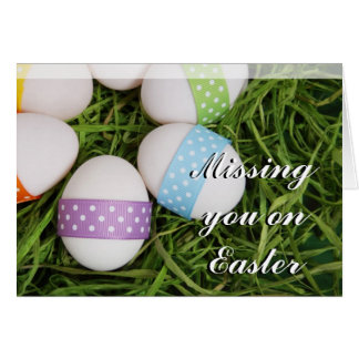 Missing you on Easter Eggs greeting card
